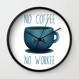 no coffee, no workee /Agat/  Wall Clock