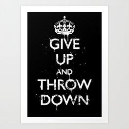 Give Up Art Print