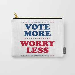 Vote More, Worry Less: Political Election Process Carry-All Pouch