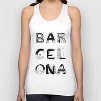 barcelona Tank Tops featuring Barcelona by Anita Dinamita