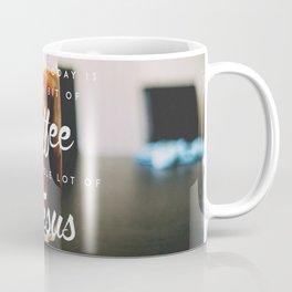 A whole lot of Jesus Coffee Mug