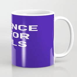 Science Is For Girls Coffee Mug