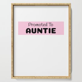 Promoted To Auntie Serving Tray