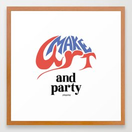 Make Art and Party Framed Art Print