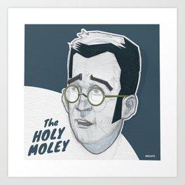 The Holymoley Art Print