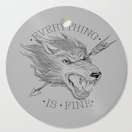 Everything is Fine Cutting Board
