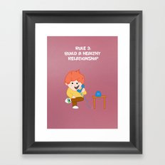 Rule 3: Build a Healthy Relationship Framed Art Print