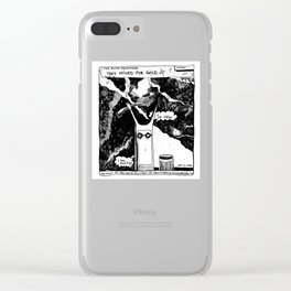 They Mined for Gold / 2016: The Booth Philosopher Series Clear iPhone Case