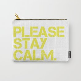 Please Stay Calm Logo Carry-All Pouch