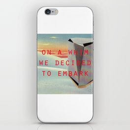 On a whim we decided to embark (Coburg Faceted Table and Sunset) iPhone Skin