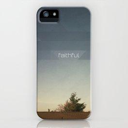 Faithful iPhone Case