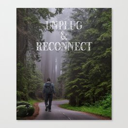 Unplug & Reconnect Canvas Print