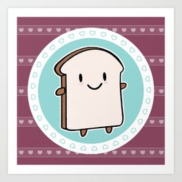 Happy Bread Slice Art Print