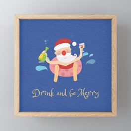 Drink & be merry Framed Mini Art Print