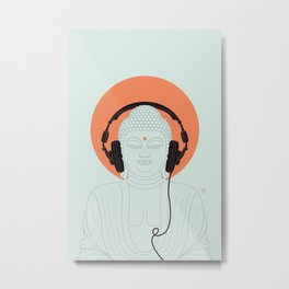 Buddha : Listen to Om! Metal Print