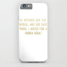 Vodka Soda iPhone Case