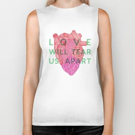 Love will tear us apart Biker Tank