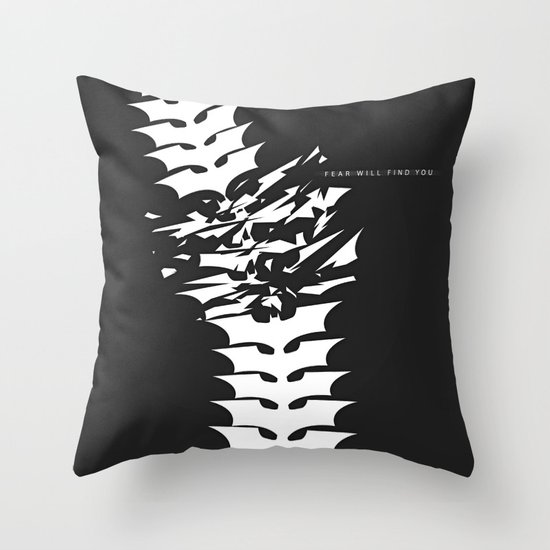 Fear will Find you! Throw Pillow