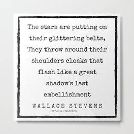 83    |200227 | Wallace Stevens Quotes | Wallace Stevens Poems Metal Print