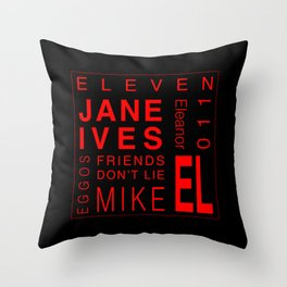 Eleven:Stranger Things - tvshow Throw Pillow