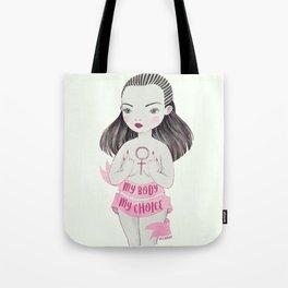 my body, my choice Tote Bag