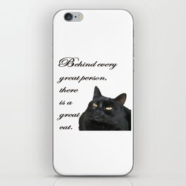 Behind Every Great Person There Is A Great Cat iPhone Skin