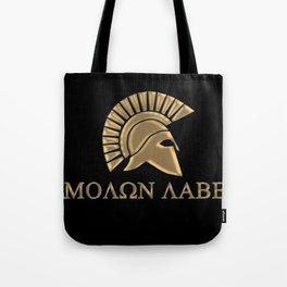 Molon lave-Spartan Warrior Tote Bag