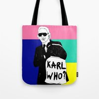 karl lagerfeld Tote Bags featuring KARL WHO by TEN-iD