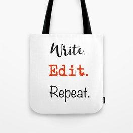 Write. Edit. Repeat. Tote Bag