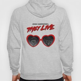 Love They Live Hoody
