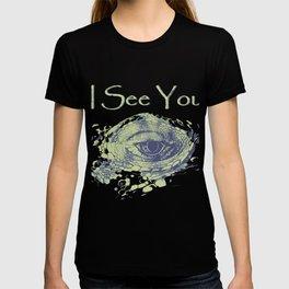 i see you - ayes T-shirt