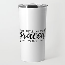 Graced for This Travel Mug