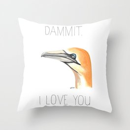 Dammit, Gannet, I Love You (Northern Gannet) Throw Pillow