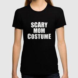Scary Mom Halloween Costume T-shirt