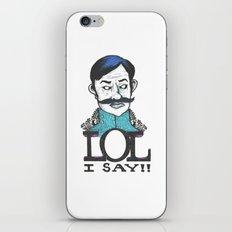 LOL I Say!! iPhone Skin