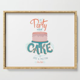 A Party without Cake is Just a Meeting Julia Child Lettered Quote Serving Tray