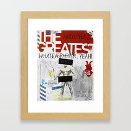 Greatest Whatever Framed Art Print