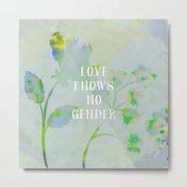 Love Knows No Gender Metal Print
