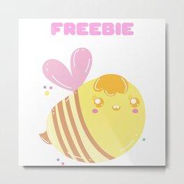 Bees Freebie Free Bee Gift for Bee Lovers Metal Print