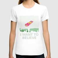 i want to believe T-shirts featuring I want to believe by kat stark