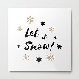 Let it Snow! Calligraphy Christmas, Stars and Snowflakes Metal Print
