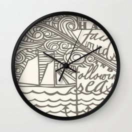 May You Have Fair Winds and Following Seas  Wall Clock