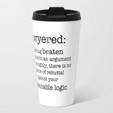 Lawyered Travel Mug