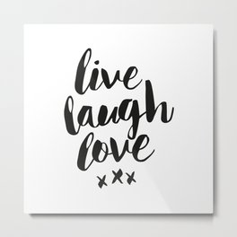 Live Laugh Love black and white wall hangings typography design home wall decor bedroom Metal Print