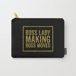 Boss Lady Making Boss Moves, Quote Carry-All Pouch