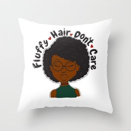 Fluffy Hair Don't Care Throw Pillow