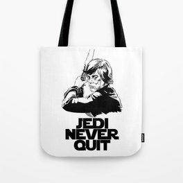 Jedi Never Quit Tote Bag