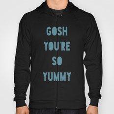 Gosh (Yummy) Hoody
