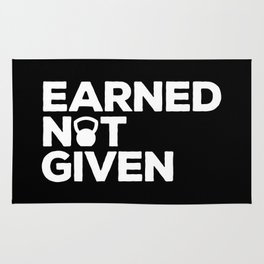 Earned Not Given Gym Quote Rug