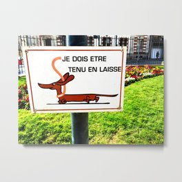 Rennes, France Dachshund Leash Sign in Park Metal Print